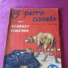 Libros antiguos: EL PERRO CANELO GEORGES SIMENON. AÑO II NUMERO 52. 1934. Lote 151979074