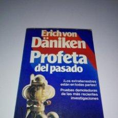Libros antiguos: LIBRO-PROFETA DEL PASADO-ERICH VON DÄNIKEN-BUEN ESTADO-VER FOTOS. Lote 153144618