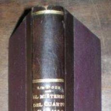 Libros antiguos: LEROUX, GASTÓN: EL MISTERIO DEL CUARTO AMARILLO. 1913. Lote 153392810