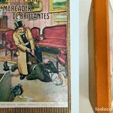 Alte Bücher - El Mercader de Brillantes - Xavier de Montepin - Sopena - 1932 - 154573262