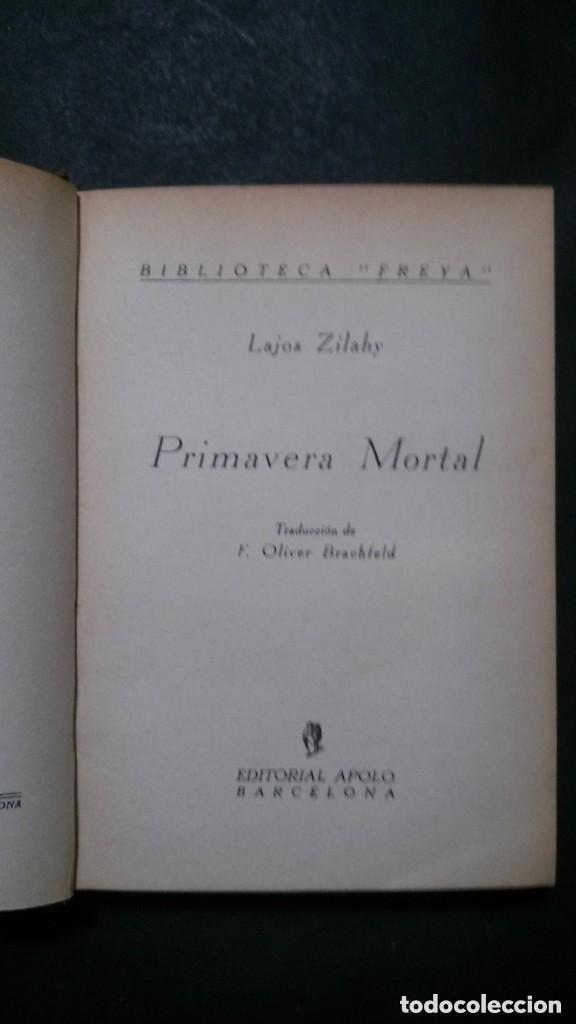 PRIMAVERA MORTAL-LAJOS ZILAHY-BIBLIOTECA FREYA-EDITORIAL APOLO-1935 (Libros antiguos (hasta 1936), raros y curiosos - Literatura - Terror, Misterio y Policíaco)