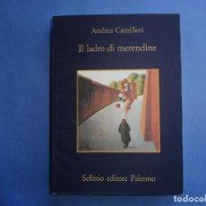 Libros antiguos: CAMILLERI, ANDREA - IL LADRO DI MERENDINE. Lote 156530602
