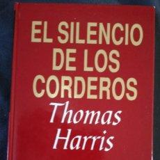 Libros antiguos: EL SILENCIO DE LOS CORDEROS. TH. HARRIS. RBA. Lote 156661638
