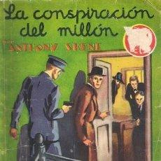 Libros antiguos: LA CONSPIRACIÓN DEL MILLÓN. ANTHONY SKENE. SEXTON BLAKE. HYMSA. LA NOVELA AVENTURA Nº 77, 1935.. Lote 156702190