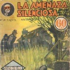 Libros antiguos: LA AMENAZA SILENCIOSA. ANTHONY SKENE. SEXTON BLAKE. HYMSA. LA NOVELA AVENTURA, Nº 39. 1934.. Lote 156702654