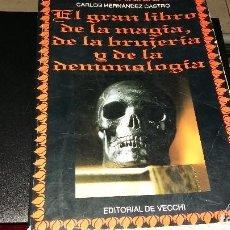 Libros antiguos: EL GRAN LIBRO DE LA MAGIA,DE LA BRUJERIA Y DE LA DEMONOLOGIA, 1984. Lote 156742850
