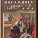 Libros antiguos: PONSON DU TERRAIL ROCAMBOLE - 5 NOVELAS (LA NOVELA ILUSTRADA, S.F.). Lote 157907746