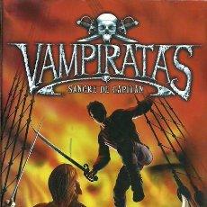Libros antiguos: VAMPIRATAS SANGRE DE CAPITAN JUSTIN SOMPER MONTENA 1ª EDICION 2008. Lote 159516846