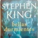 Libros antiguos: LIBRO BELLAS DURMIENTES DE STEPHEN KING. Lote 160321554