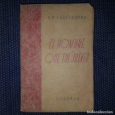 Libros antiguos: 1912: EL HOMBRE QUE FUE JUEVES - CHESTERTON - CALLEJA . Lote 160801290