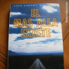 Libros antiguos: LIBRO DE LINO SANTOS ALBERTINI ,EL MAS ALLA EXISTE AÑO 1994. Lote 161244530