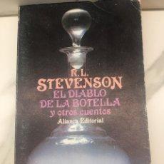 Libros antiguos: EL DIABLO DE LA BOTELLA Y OTROS CUENTOS / ALIANZA EDITORIAL 1981 ROBERT LOUIS STEVENSON. Lote 162155042