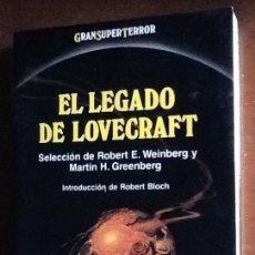 Libros antiguos: EL LEGADO DE LOVECRAFT. SELECCION DE ROBERT E. WEINBERG Y MARTÍN H. GREENBERG. . Lote 162839374