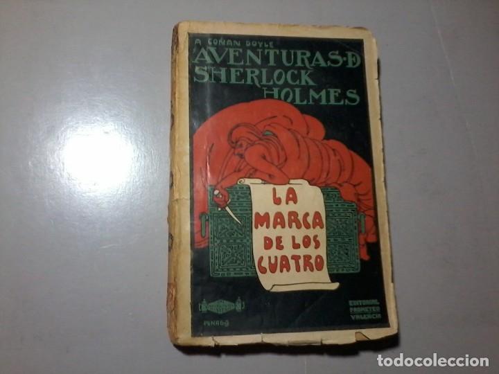 ARTHUR CONAN DOYLE. SHERLOCK HOLMES. LA MARCA DE LOS CUATRO. 1ª EDICIÓN. PORTADA: PENAGOS. RARO. (Libros antiguos (hasta 1936), raros y curiosos - Literatura - Terror, Misterio y Policíaco)