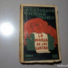 Libros antiguos: ARTHUR CONAN DOYLE. SHERLOCK HOLMES. LA MARCA DE LOS CUATRO. 1ª EDICIÓN. PORTADA: PENAGOS. RARO.. Lote 163258910