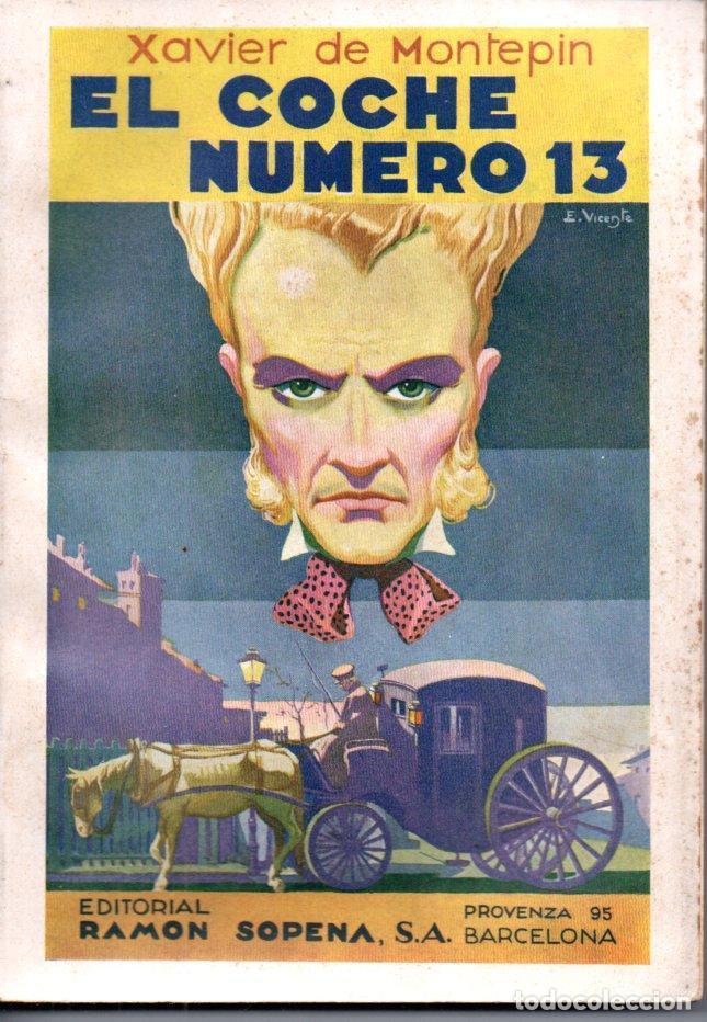 XAVIER DE MONTEPIN : EL COCHE NÚMERO TRECE (SOPENA, 1933) COMO NUEVO (Libros antiguos (hasta 1936), raros y curiosos - Literatura - Terror, Misterio y Policíaco)