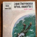 Libros antiguos: NOVELA BOLSILIBRO. !QUE HERMOSA ERES, MUERTE!. KEITH LUGER. SERVICIO SECRETO. N. 1026.. Lote 163958742