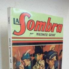 Libros antiguos: CARNAVAL SANGRIENTO. LA SOMBRA. MAXWELL GRANT. Lote 166016214