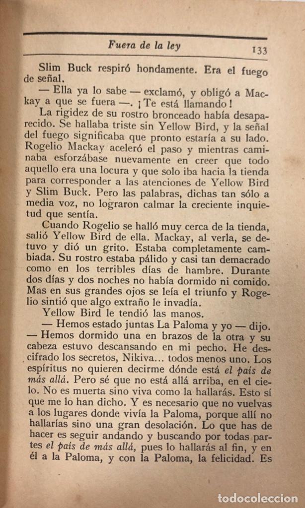 Libros antiguos: FUERA DE LA LEY. JAMES OLVIER CURWOOD. EDITORIAL JUVENTUD. BARCELONA, 1929. - Foto 2 - 166503186