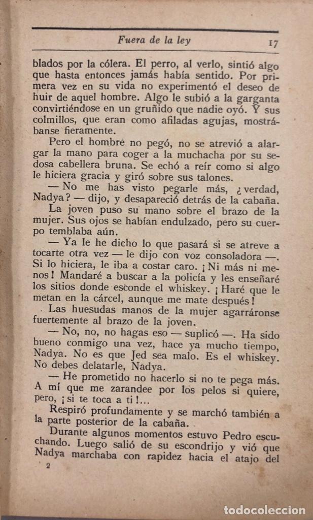 Libros antiguos: FUERA DE LA LEY. JAMES OLVIER CURWOOD. EDITORIAL JUVENTUD. BARCELONA, 1929. - Foto 4 - 166503186