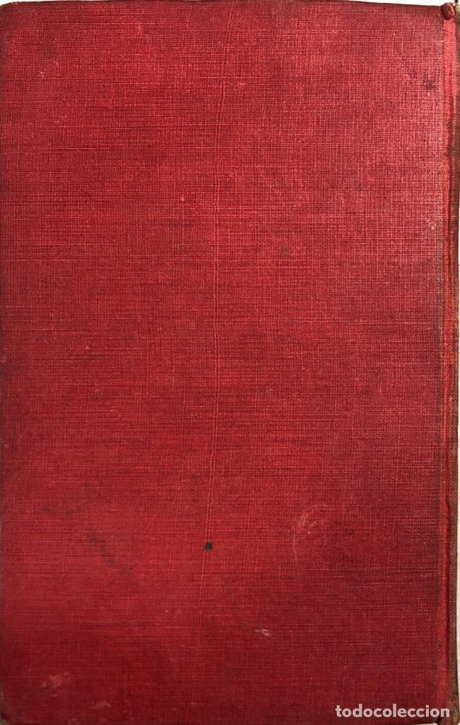 Libros antiguos: FUERA DE LA LEY. JAMES OLVIER CURWOOD. EDITORIAL JUVENTUD. BARCELONA, 1929. - Foto 6 - 166503186