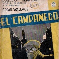 Libros antiguos: EDGAR WALLACE : EL CAMPANERO (DETECTIVE AGUILAR, C. 1935). Lote 166913013