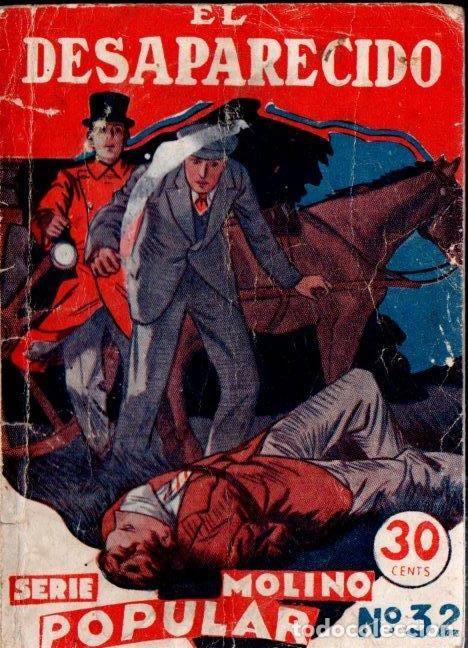 EL DESAPARECIDO (POPULAR MOLINO, 1934) (Libros antiguos (hasta 1936), raros y curiosos - Literatura - Terror, Misterio y Policíaco)