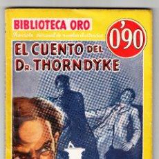 Libros antiguos: EL CUENTO DEL DR. THORNDYKE BIBLIOTECA DE ORO PRIMERA EDICIÓN MAYO 1935. Lote 167936208