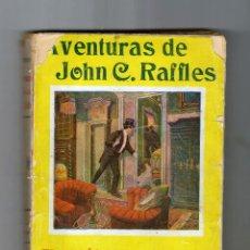 Libros antiguos: AVENTURAS DE JOHN C. RAFFLES. Lote 168213848