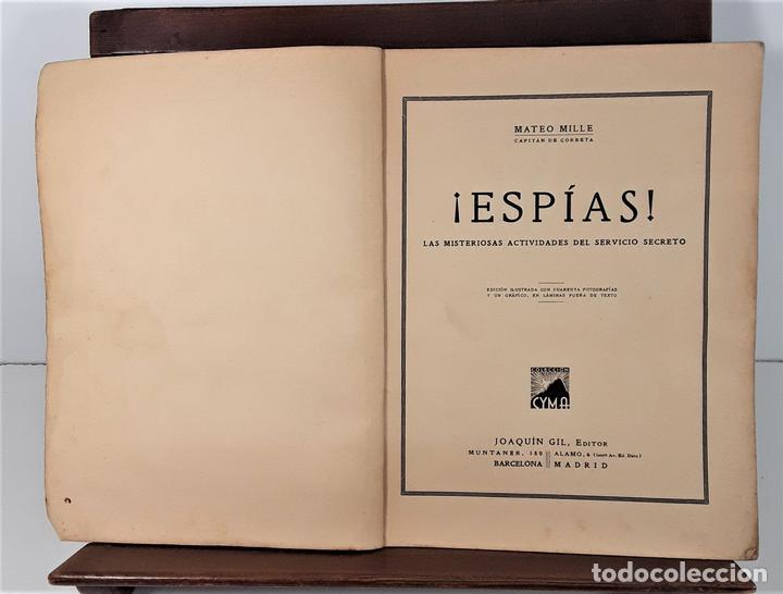 ESPÍAS. MATEO MILLE. EDIT. JOAQUÍN GIL. BARCELONA. 1935. (Libros antiguos (hasta 1936), raros y curiosos - Literatura - Terror, Misterio y Policíaco)