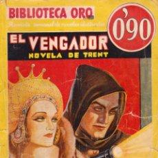 Libros antiguos: ORIGINAL - BIBLIOTECA ORO - NÚMERO 46: EL VENGADOR - AUTOR: WYNDHAM MARTYN - AÑO 1935. Lote 168578396