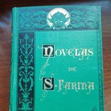 Libros antiguos: NOVELAS DE S.FARINA ILUSTRADO APELES MESTRES GOMEZ SOLER C.VERDAGUER ARTE Y LETRAS 1882. Lote 168597717