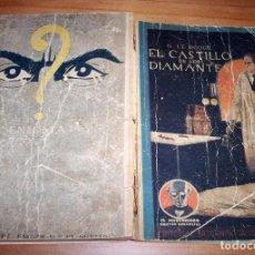 Libros antiguos: EL MISTERIOSO DR. CORNELIUS - GUSTAVE LE ROUGE - Nº 2: EL CASTILLO DE LOS DIAMANTES. Lote 168860976