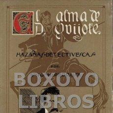 Libros antiguos: PEDROSA, JERÓNIMO. EL ALMA DE DON QUIJOTE. HAZAÑAS DETECTIVESCAS. Lote 169184236