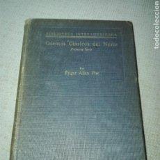 Libros antiguos: CUENTOS CLÁSICOS DEL NORTE. EDGAR ALLAN POE. TRADUCCIÓN DE CARMEN TORRES CALDERÓN DE PINILLOS. 1920.. Lote 169708278
