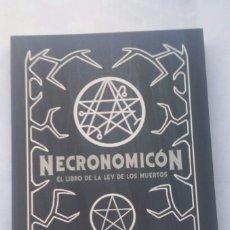 Libros antiguos: NECRONOMICON: EL LIBRO DE LA LEY DE LOS MUERTOS DE LA FACTORIA DE LAS IDEAS. Lote 169959057
