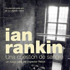 Libros antiguos: UNA CUESTIÓN DE SANGRE. IAN RANKIN. Lote 171021444