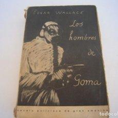 Libros antiguos: LOS HOMBRES DE GOMA. Lote 171527592
