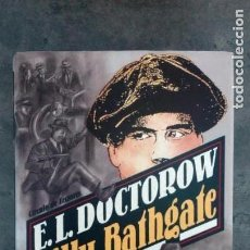 Libros antiguos: BILLY BATHGATE. E.L. DOCTOROW. Lote 171743563