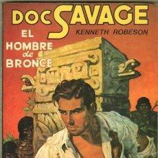 Libros antiguos: DOC SAVAGE Nº 1,EL HOMBRE DE BRONCE POR KENNETH ROBESON, . CATE 1981 . Lote 171790999