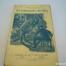Libros antiguos: EL TRIANGULO DE ORO LIBRERIAS DE LA VDA DE C. BOURET 1918. Lote 172414048