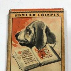 Libros antiguos: MUERTE EN EL COLEGIO. EDMUND CRISPIN. EL ELEFANTE BLANCO. . Lote 172813960