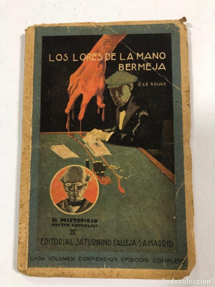 EL MISTERIOSO DOCTOR CORNELIUS. LOS LORES DE LA MANO BERMEJA. G. LE ROUGE. PAGS 94. (Libros antiguos (hasta 1936), raros y curiosos - Literatura - Terror, Misterio y Policíaco)
