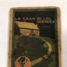 Libros antiguos: LA CASA DE LOS DUENDES. EL MISTERIOSO DOCTOR CORNELIUS. G. LE ROUGE. PAGS 94.. Lote 172817969