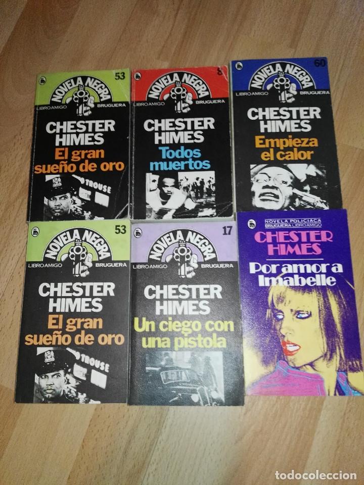 LOTE DE NOVELA NEGRA DE CHESTER HIMES, BRUGUERA (Libros antiguos (hasta 1936), raros y curiosos - Literatura - Terror, Misterio y Policíaco)
