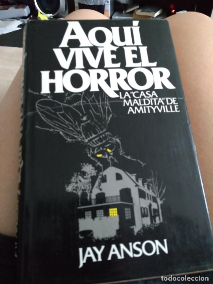 AQUÍ VIVE EL HORROR. JAY ANSON (Libros antiguos (hasta 1936), raros y curiosos - Literatura - Terror, Misterio y Policíaco)