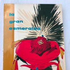 Libros antiguos: LA GRAN ESMERALDA DE CRISTINA ALLOZA SANZ. Lote 245468645