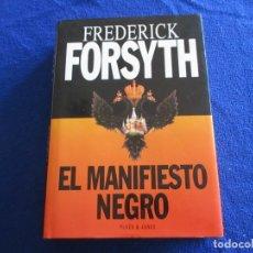 Libros antiguos: EL MANIFIESTO NEGRO FREDERICK FORSYTH EDITORIAL PLAZA JANÉS 1996. Lote 174080840