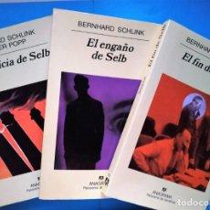 Libros antiguos: LA JUSTICIA DE SELB; EL ENGAÑO DE SELB Y EL FIN DE SELB (3 VOL.), DE BERNHARD SCHLINK. ED. ANAGRAMA . Lote 174110213
