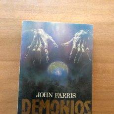 Libros antiguos: DEMONIOS- JOHN FARRIS. Lote 174312772